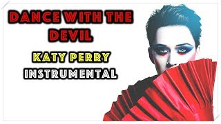 Katy Perry - Dance With The Devil (Instrumental)