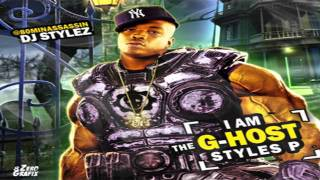Styles P - She Will - Lyrics (Free To I Am The G-Host Styles P Mixtape)