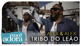 Alex e Alex - Tribo do Leão (Clipe Oficial) [Álbum Tribo do Leão]