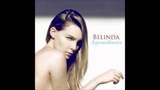 Belinda - Aguardiente (New Song 2013)
