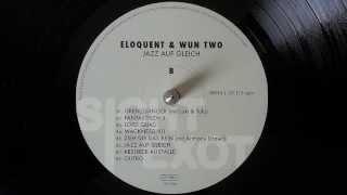 eloQuent & Wun Two - Wackness 101 - Jazz Auf Gleich (2013)