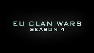 EU Clan Wars Season 4 - Trailer