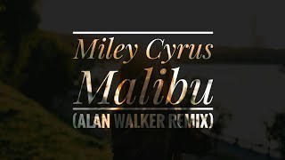 Miley Cyrus - Malibu (Alan Walker Remix) [Exclusive]