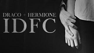Draco + Hermione | IDFC