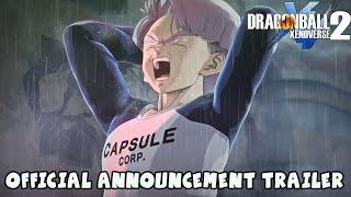Dragon Ball Xenoverse 2 OFFICIAL ANNOUNCEMENT TRAILER (PS4, XBOX ONE, & PC)