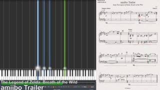 amiibo Trailer - The Legend of Zelda: Breath of the Wild (Synthesia Piano Tutorial)