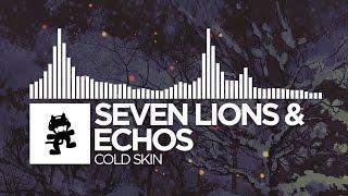 Seven Lions & Echos - Cold Skin [Monstercat Release]