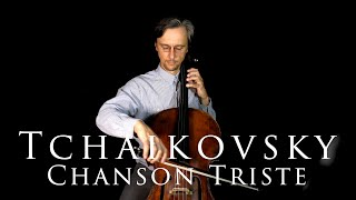 Tchaikovsky  Chanson Triste (Sad Song) Cello part