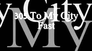 Drake - 305 To My City Fast