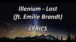 Illenium - Lost  (ft. Emilie Brandt) -  LYRICS