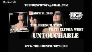 The French Toys Feat. Elysha West - Untouchable (Radio Edit)