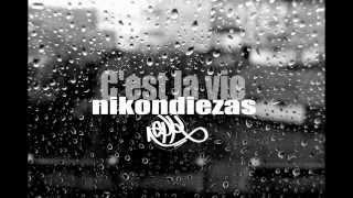 NIKONE & DIEZAS - C'EST LA VIE