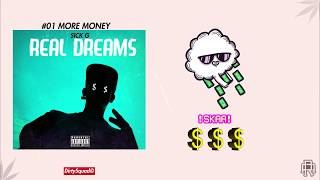 Sick G - More Money (Video Lyrics) #REALDREAMS