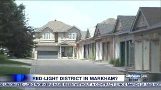 The debate over a red-light district in Markham