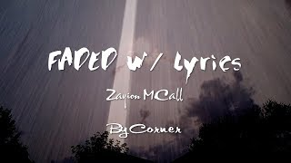 Faded Rap Lyrics - Zayion McCall