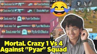 😂MortaL Meets Craziest Squad   PyarEkDhoka, PyarMeDhoka, DhokeMePyar   Why MortaL Is Called DP King
