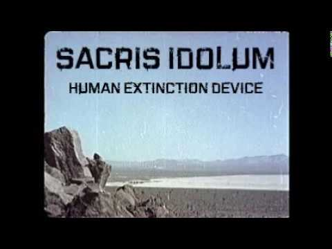Sacris Idolum - Human Extinction Device
