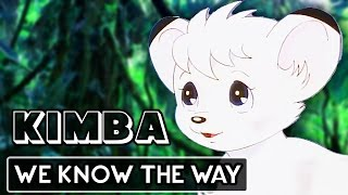 Kimba the White Lion: AMV - Moana: We Know The Way