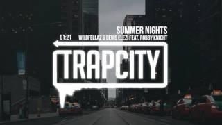 Wildfellaz & Denis Elezi - Summer Nights (feat. Robby Knight)