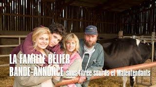 La Famille Bélier – Bande annonce sous-titrée sourds et malentendants
