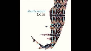 Alex Beaupain - Rue Battant