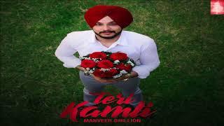 Teri Kamli (Full Song) Manveer Dhillon | GTA (The Music Machine) | Latest Punjabi Songs 2018