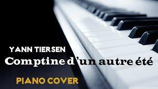 Yann Tiersen - Comptine d'un autre ete (Short Version) - Piano Cover