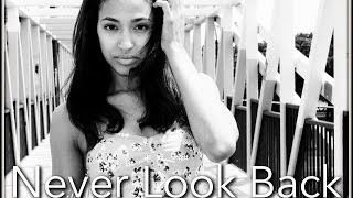 """Never Look Back"" Original Song! Lyric Video"