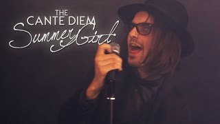 CANTE DIEM - Summer Girl (OFFICIAL VIDEO 2014)