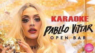 Open Bar (Lean On) - Pabllo Vittar (KARAOKE)