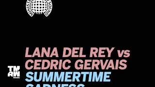 Lana Del Rey vs. Cedric Gervais - Summertime Sadness