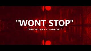 "[FREE] ""Wont Stop"" Speaker Knockerz/RellyMade Type Beat (Prod.RellyMade x Midlow Beats)"