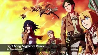 Fight Song (Nightcore Remix) Feat. Attack on Titan