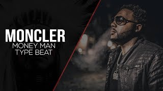 Money Man Type Beat - Moncler (Prod by Balik & Sonic)