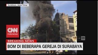Pelaku Bom Bunuh Diri di Gereja Surabaya Terjadi di Tiga Gereja
