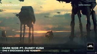 [Trap] OMG & ShockWave ft Mz Teazie T & Duney Kush - Darkside
