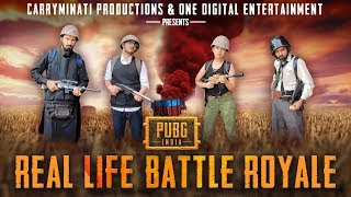 PUBG INDIA: REAL LIFE BATTLE ROYALE