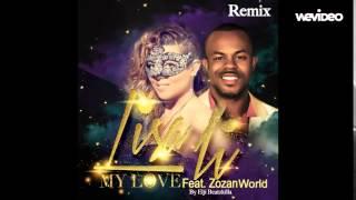 "Lisa Li feat. Zozan World ""My Love"" by Elji Beatzkilla"