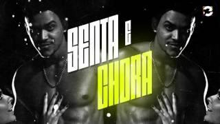 MC Kapela - Senta e Chora (Jorgin Deejhay) Lançamento 2017