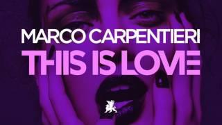 Marco Carpentieri - This Is Love (Radio Edit)