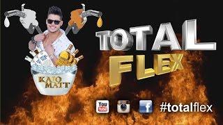 Kaio Matt - Total Flex - Video Lyric