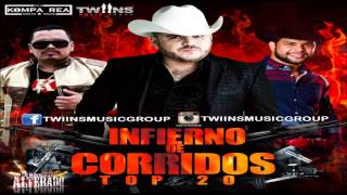 Movimiento Alterado (Infierno De Corridos) Top 20 Mix (2016)