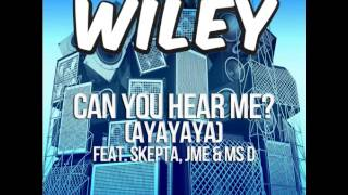 Wiley-Can you hear me