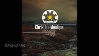 Christian Monique - Thoughts (Original Mix)