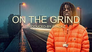OMB Peezy Type Beat - On The Grind (Prod. By StackzIsThePlug)