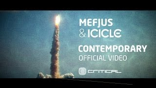 Mefjus & Icicle - Contemporary (OFFICIAL VIDEO) [Critical Music]