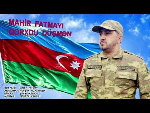 Mahir Fatmayi - Qorxdu Düşmən
