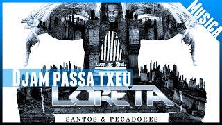 Loreta KBA - Djam passa txeu  ( no iTunes & Spotify )