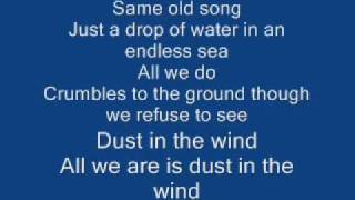 Kansas - Dust in the wind (Lyrics)