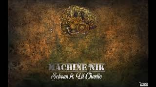 Şehsan ft. Lil Charlie - Machine`nik